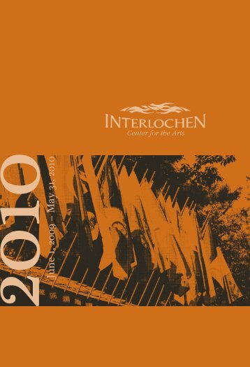 2010 Annual Report - Interlochen Center for the Arts