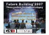 Virtuelle Welten und Gebäudevernetzung - Vision oder Realität? t?