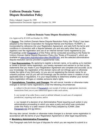 uniform domain name dispute resolution policy essay The paper will examine the application of the uniform domain name dispute resolution policy (udrp), arguing that over the past 10 years the udrp has exhibited significant inconsistencies in the.