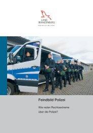 Feindbild Polizei - Polizei Brandenburg - Brandenburg.de