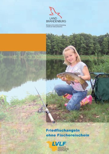 Friedfischangeln ohne Fischereischein in Brandenburg - Polizei ...