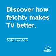 Fetchtv User Guide - Internode