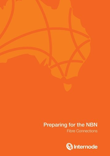 Preparing for the NBN (Fibre Connections) - Internode