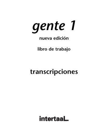 Gente 1 - nueva edición libro de trabajo Transcripciones - Intertaal