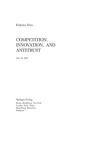 Competition, Innovation, and Antitrust. A Theory of Market ... - Intertic