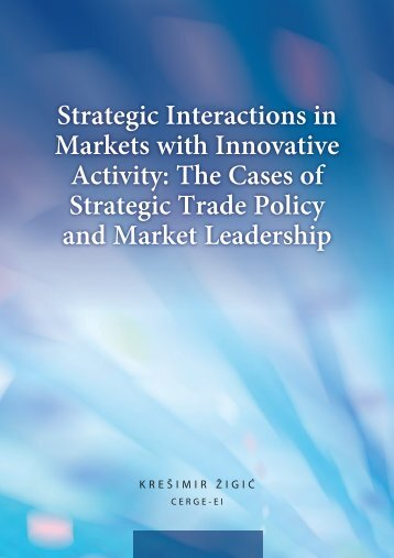 Strategic Interactions in Markets with Innovative Activity: The ... - Intertic