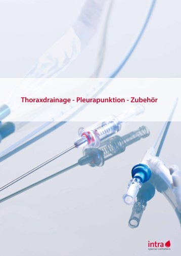 Thoraxdrainage - Pleurapunktion - Zubehör - Intra Special Catheters ...