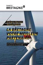 LA BRETAGNE VOTRE MEILLEUR PARTENAIRE - Invest in Bretagne