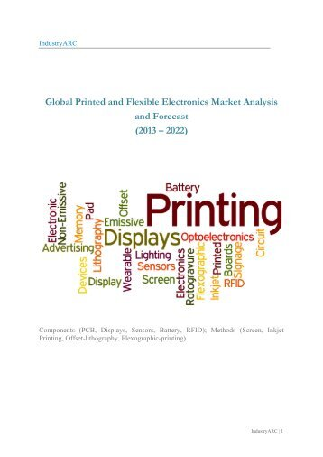 Global Printed and Flexible Electronics Market Analysis and Forecast (2013 – 2022): Drop in Prices, Miniaturization of Electronic Products Major Growth Drivers