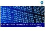 ASX Seminar:Tax effective investing for income. - Australian ...