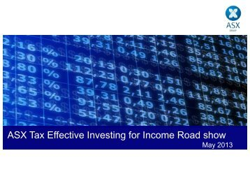 ASX Seminar:Tax effective investing for income. - Australian ...