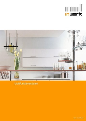 Multifunktionssäulen - Inwerk Kuechen, Martin Ritter