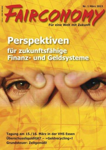FAIRCONOMY 1/2013 - Initiative für Natürliche Wirtschaftsordnung