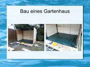 Bau eines Gartenhaus