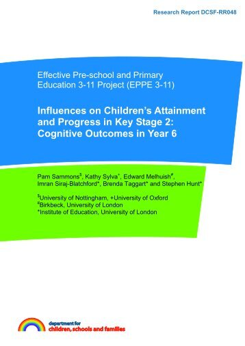 Influences on Children's Attainment and Progress in Key Stage 2