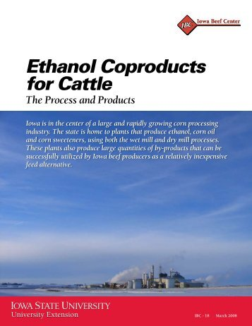 Ethanol Coproducts for Cattle - Iowa State University Extension and ...