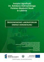 środowiskowe laboratorium energii odnawialnej - Instytut Agrofizyki ...