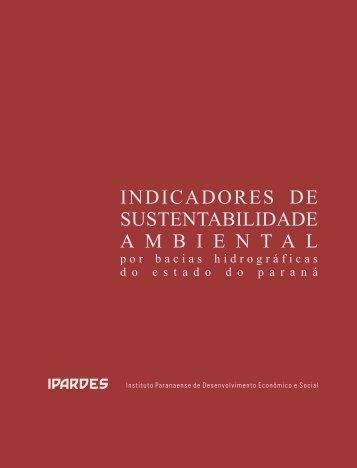 Indicadores de sustentabilidade ambiental por bacias ... - Ipardes