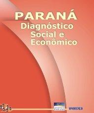 Paraná: diagnóstico social e econômico - Ipardes