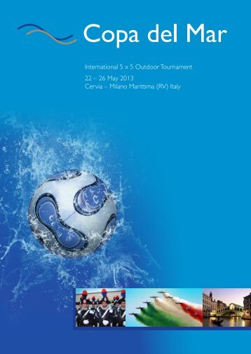 International 5 x 5 Outdoor Tournament 22 – 26 May ... - IPA Romania