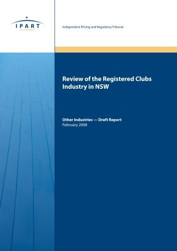 Review of the Registered Clubs Industry in NSW - IPART - NSW ...