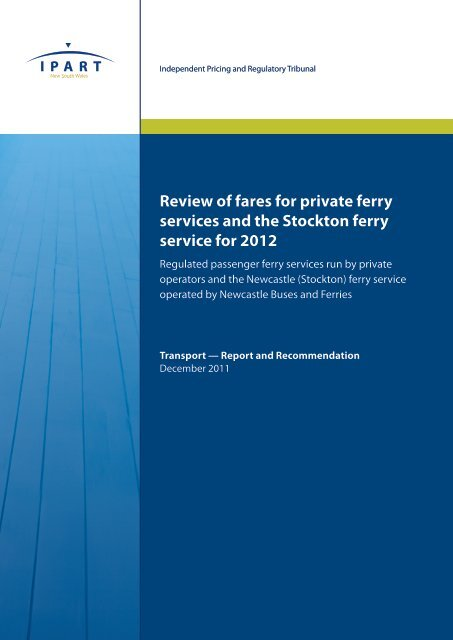 Review of fares for private ferry services and the Stockton ferry ...
