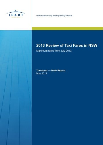 2013 Review of Taxi Fares in NSW - IPART - NSW Government