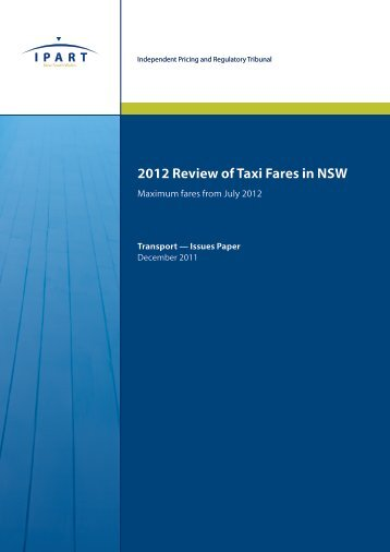 2012 Review of Taxi Fares in NSW - IPART - NSW Government