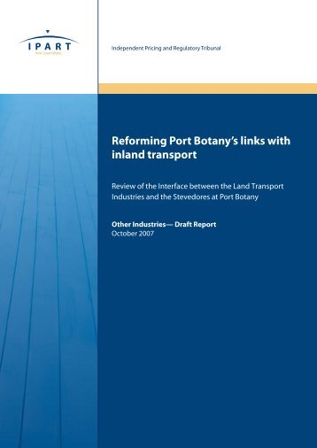 Reforming Port Botany's links with inland transport - IPART - NSW ...