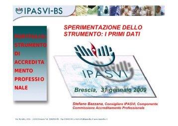 Dott. S. Bazzana - Sperimentazione dello strumento i primi dati