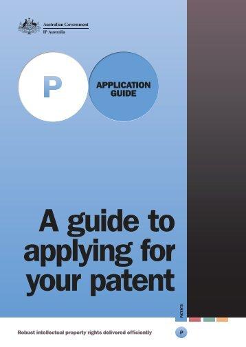 Patent Application Guide - IP Australia