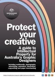 Protect Your Creative PDF - IP Australia