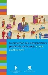 La protection des renseignements personnels sur la santé à notre ...
