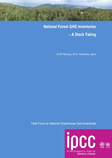 National Forest GHG Inventories – A Stock Taking - IPCC - Task ...
