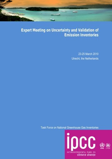 Expert Meeting on Uncertainty and Validation of Emission Inventories