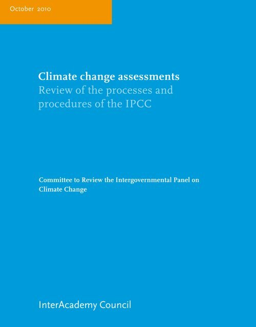 Climate change assessments Review of the processes and ...