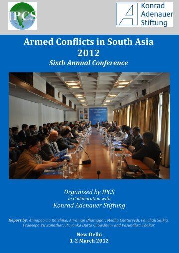 Armed Conflicts in South Asia 2012 - Institute of Peace and Conflict ...