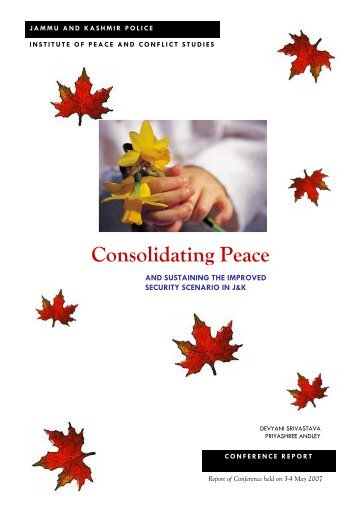 Consolidating Peace - Institute of Peace and Conflict Studies