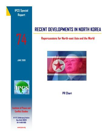 recent developments in north korea - Institute of Peace and Conflict ...