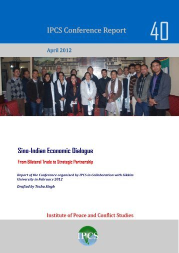 Sino-Indian Economic Dialogue - Institute of Peace and Conflict ...