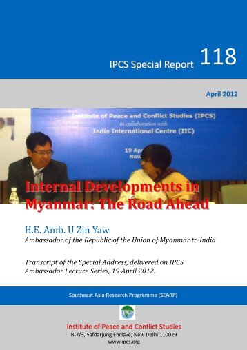 Internal Developments in Myanmar - Institute of Peace and Conflict ...