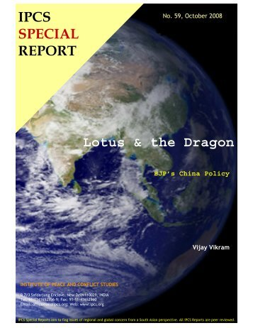 Lotus & the Dragon IPCS SPECIAL REPORT - Institute of Peace and ...