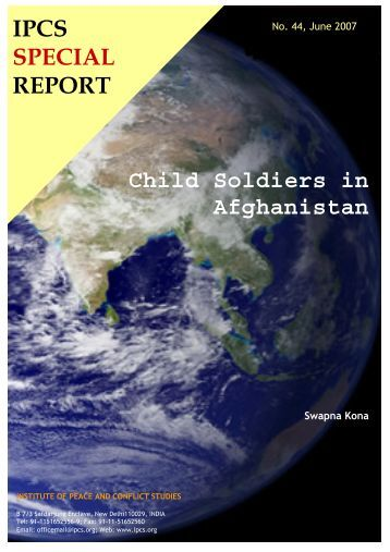 Child Soldiers in Afghanistan IPCS SPECIAL REPORT - Institute of ...