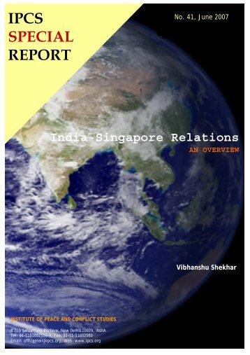 India-Singapore Relations - Institute of Peace and Conflict Studies