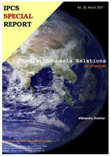 India-Indonesia Relations - Institute of Peace and Conflict Studies