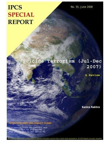 Suicide Terrorism (Jul-Dec 2007) - Institute of Peace and Conflict ...