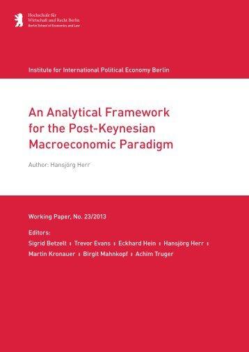 An Analytical Framework for the Post-Keynesian ... - IPE Berlin