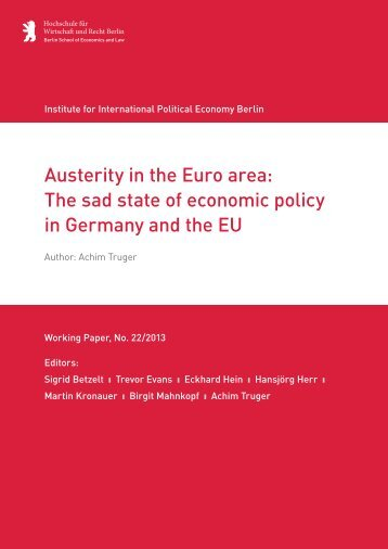 Austerity in the Euro area: Thesadstate of economic ... - IPE Berlin