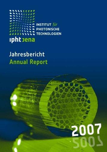 Institut für Photonische Technologien - Jahresbericht 2007 - IPHT Jena