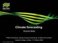 Climate forecasting, Richard Betts, Hadley Centre, UK Met ... - IPIECA
